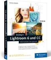 Einstieg in Lightroom 6 und CC