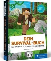 Dein Survival-Buch - Das inoffizielle Training für Minecraft