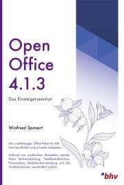 OpenOffice 4.1.3 - Das Einsteigerseminar