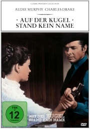 Auf der Kugel stand kein Name (Classic Western Collection)