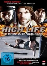 High Life - Vier Gangster und ein todsicheres Ding (DVD)